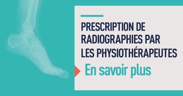 En savoir plus sur la prescription de radiographies en physiothérapie