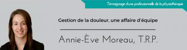Gestion de la douleur : annie-eve-moreau