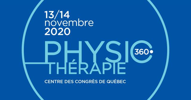 Physiothérapie 360°: édition 2020 à Québec