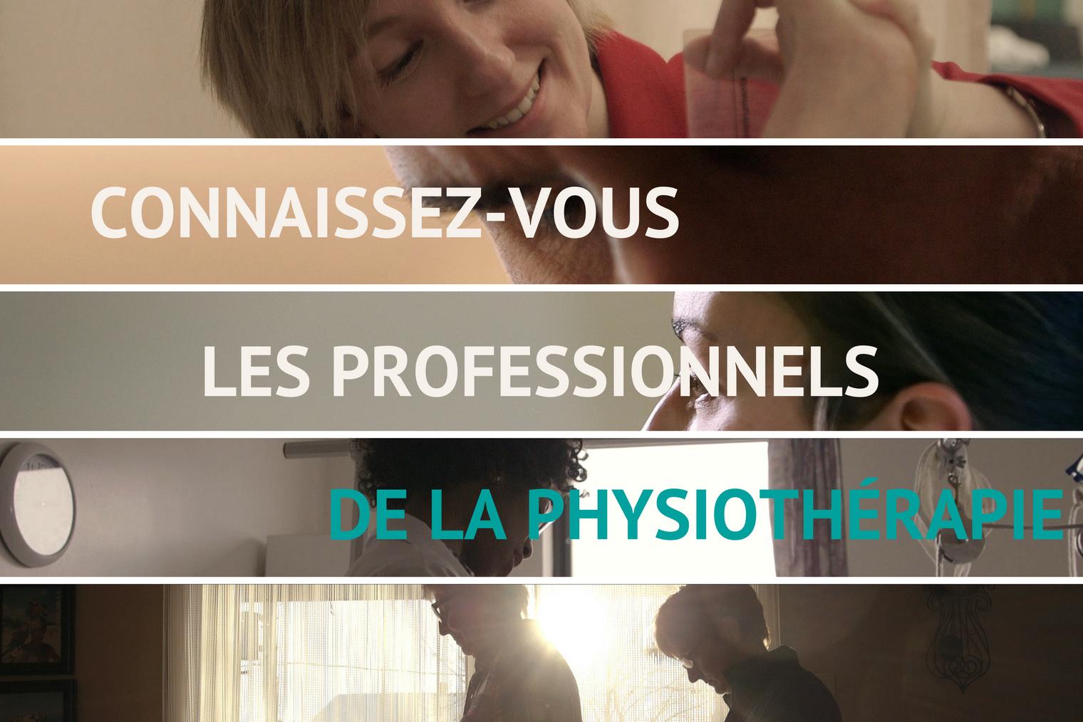 Les professionnels de la physiothérapie
