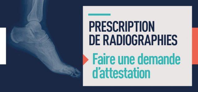 Faire une demande d'attestation pour la prescription de radiographies